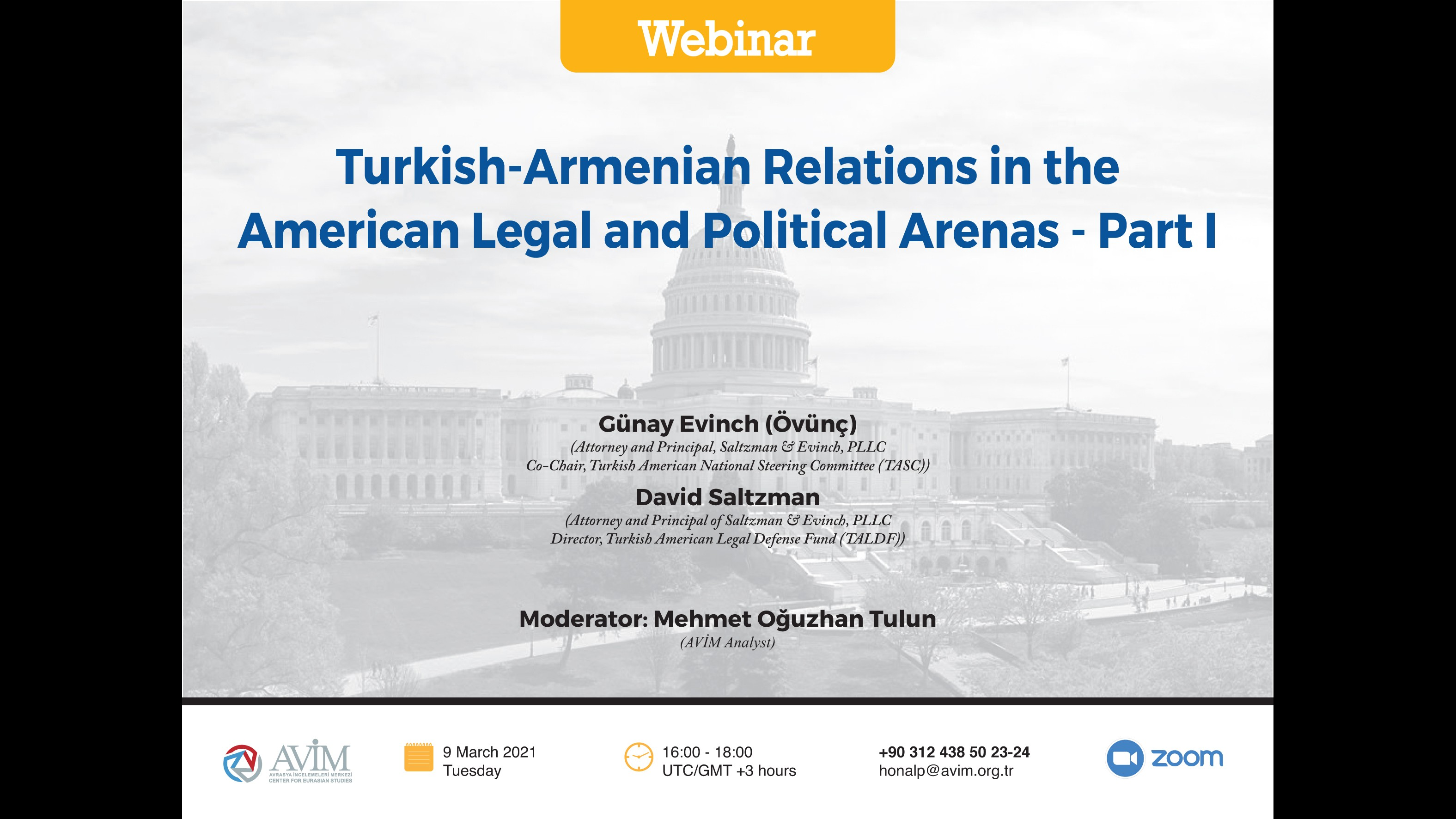 "ANNOUNCEMENT: WEBINAR TITLED ""TURKISH-ARMENIAN RELATIONS IN THE AMERICAN LEGAL AND POLITICAL ARENAS - PART I"""