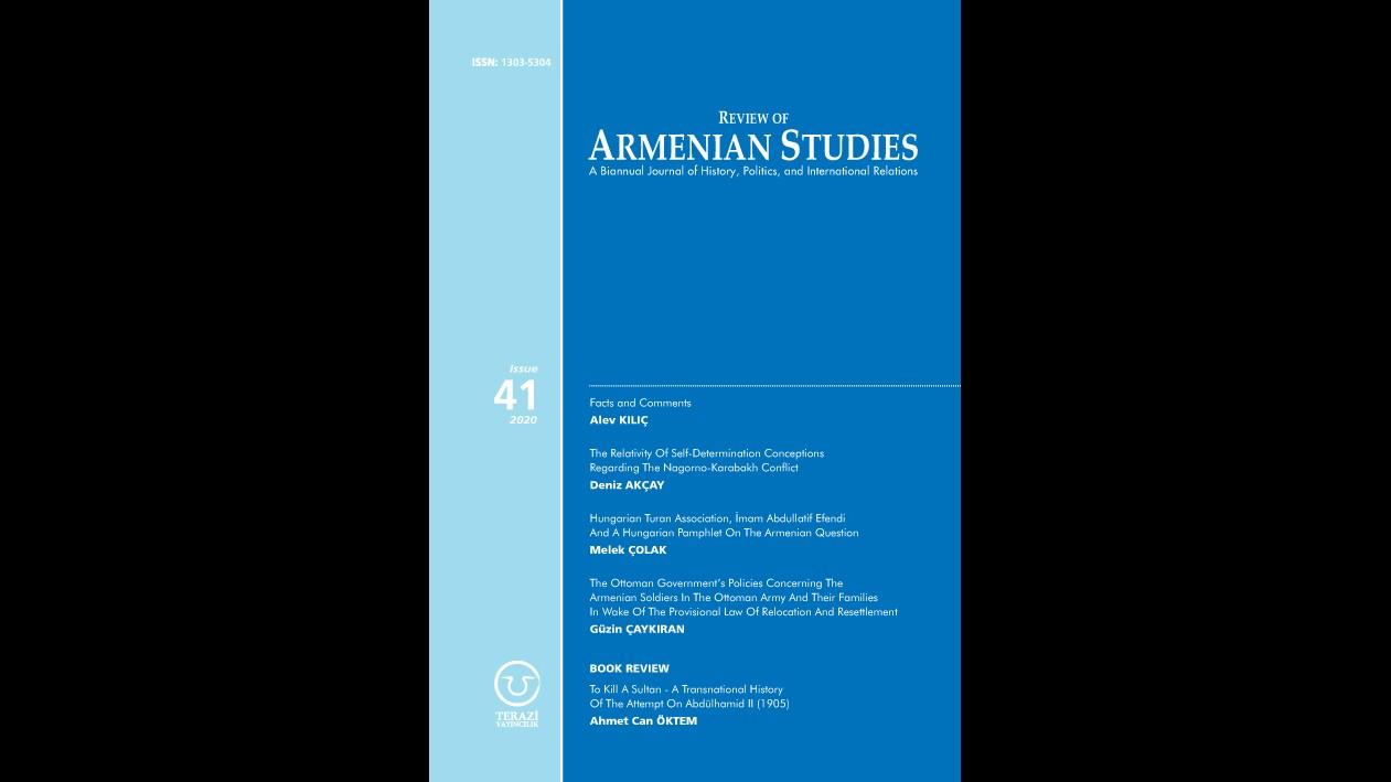 DUYURU: REVIEW OF ARMENIAN STUDIES DERGİSİNİN 41'İNCİ SAYISI YAYINLANDI
