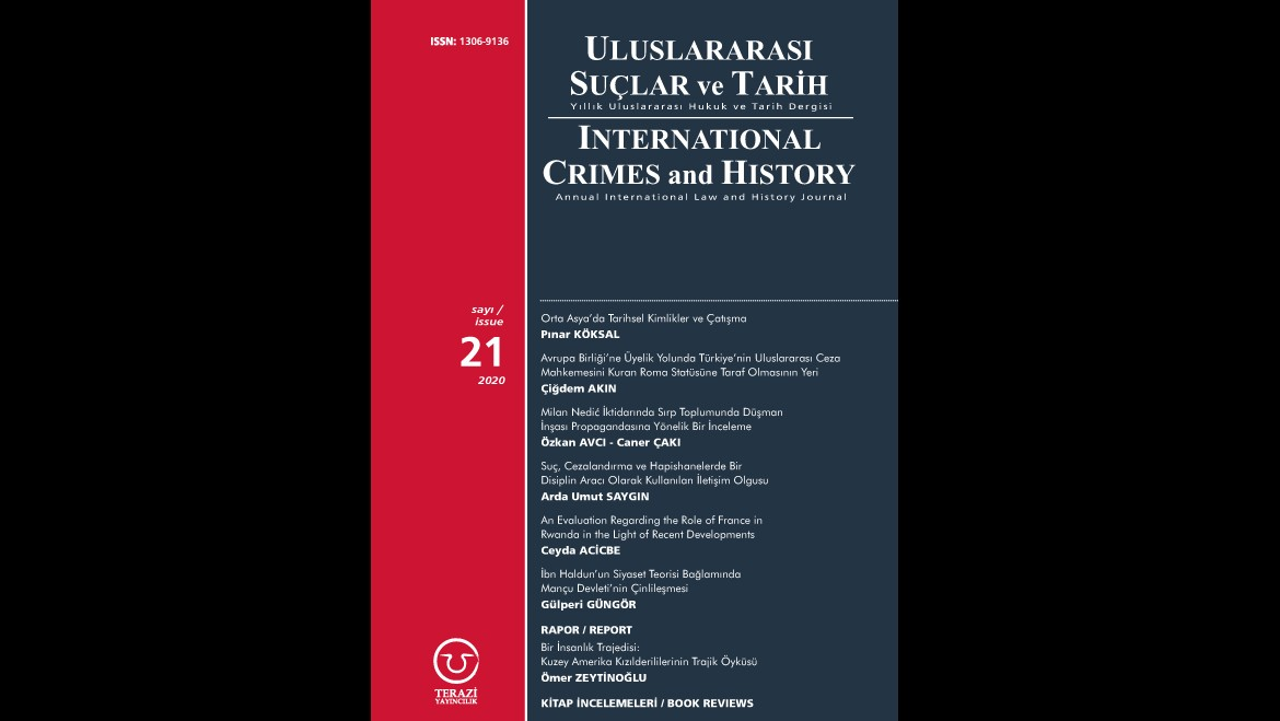 ANNOUNCEMENT: THE 21ST ISSUE OF THE ULUSLARARASI SUÇLAR VE TARİH / INTERNATIONAL CRIMES AND HISTORY (UST / ICH) JOURNAL HAS BEEN PUBLISHED