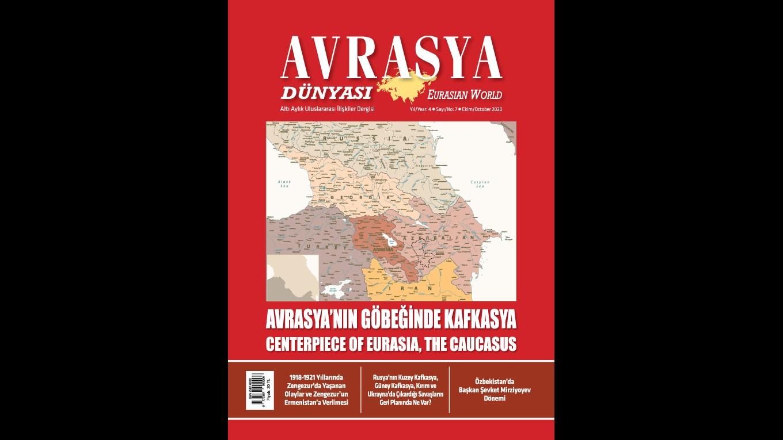 ANNOUNCEMENT: THE 7TH ISSUE OF THE AVRASYA DÜNYASI / EURASIAN WORLD JOURNAL PUBLISHED