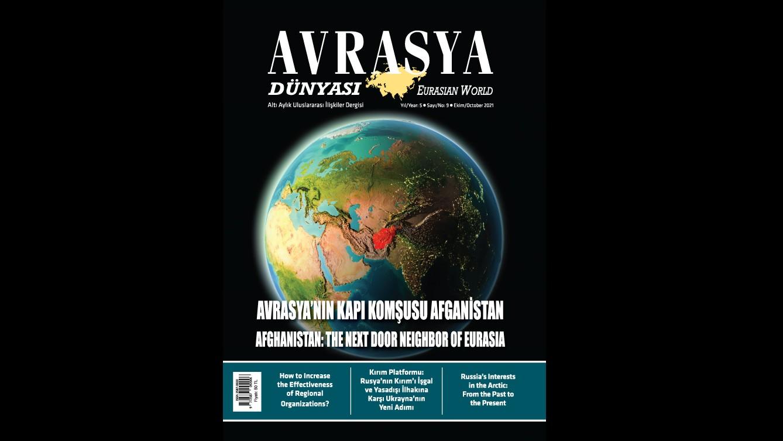 ANNOUNCEMENT: THE 9th ISSUE OF THE AVRASYA DÜNYASI / EURASIAN WORLD JOURNAL PUBLISHED