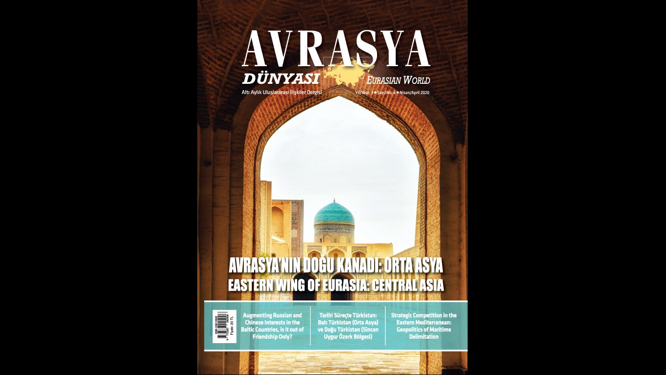 ANNOUNCEMENT: THE 6TH ISSUE OF THE AVRASYA DÜNYASI / EURASIAN WORLD JOURNAL HAS BEEN PUBLISHED